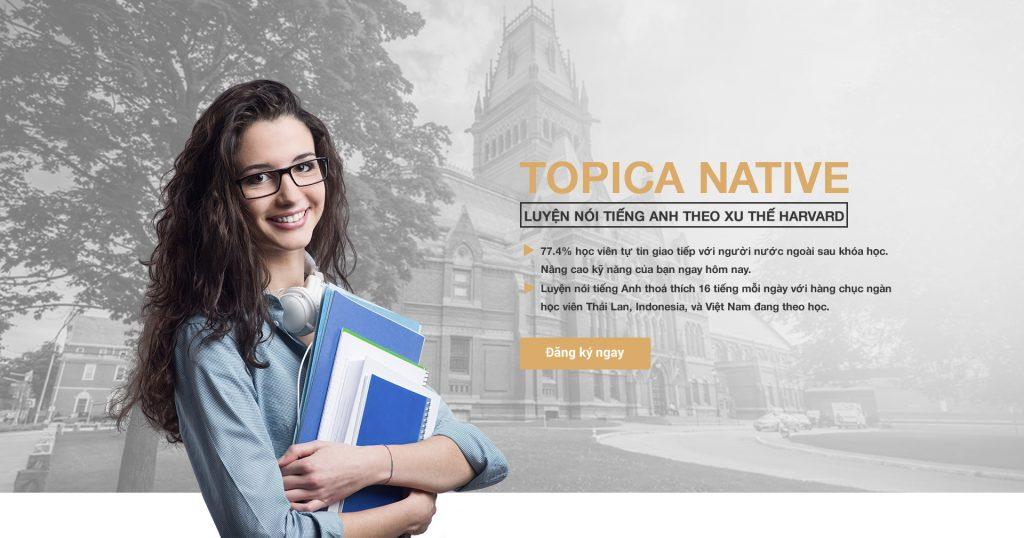 Chương trình học online của TOPICA Native sẽ hỗ trợ bạn rất lớn trong việc nâng cao vốn tiếng Anh chuyên ngành