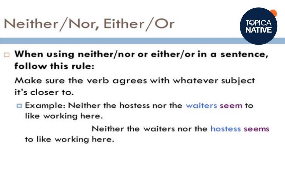 Cách sử dụng cấu trúc neither nor và either or