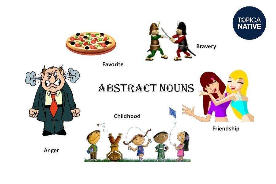 Ví dụ danh từ trừu tượng trong tiếng Anh