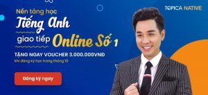 Nền tảng tiếng anh giao tiếp online số 1