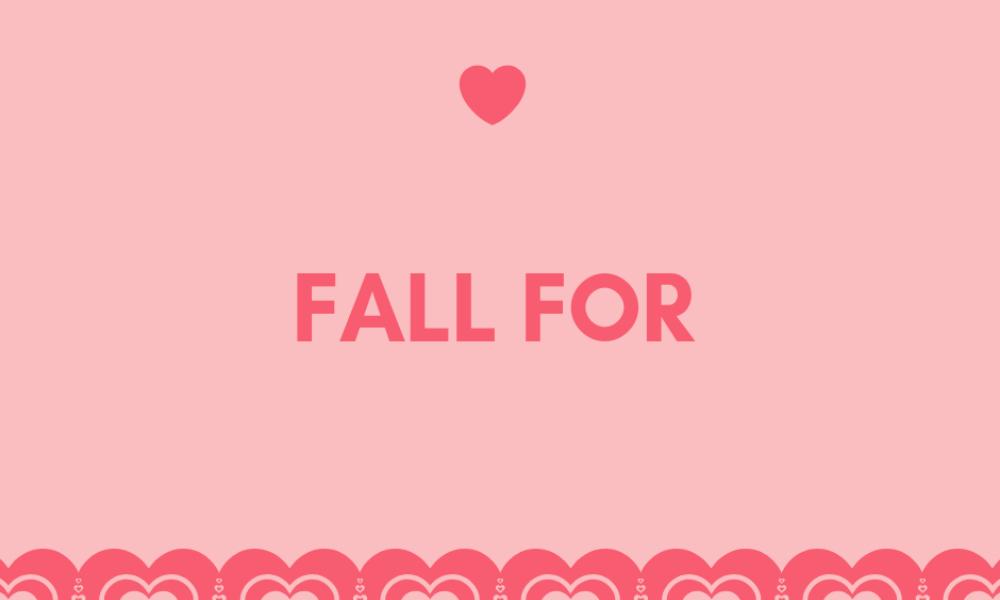 Cụm động từ fall for