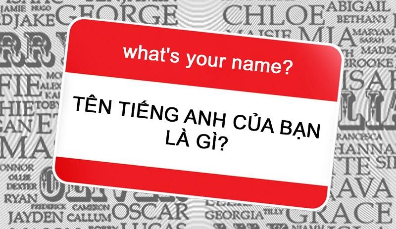 Cách hỏi tên trong tiếng Anh