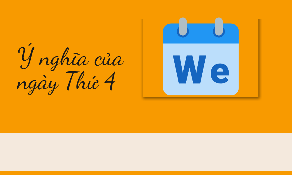 Ý nghĩa của ngày Thứ 4 tiếng Anh (Wednesday)